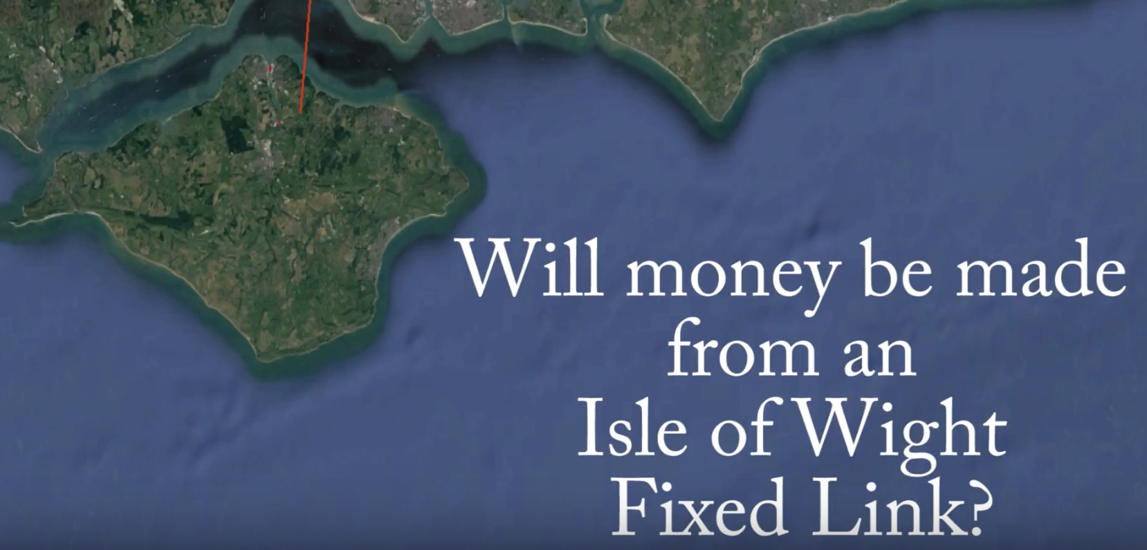 Will money be made from a fixed Link |solent freedom tunnel solent fixed link